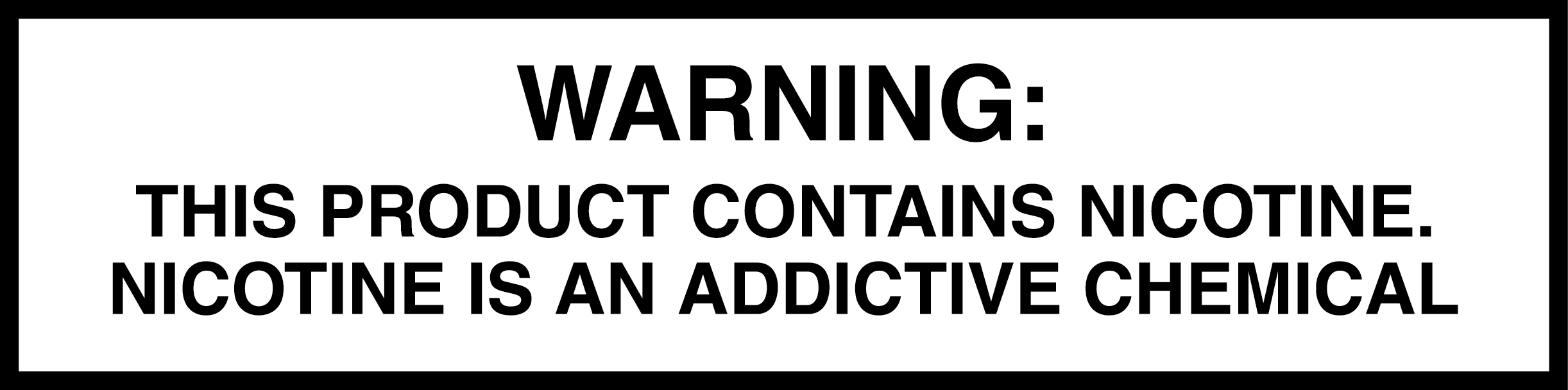 Nicotine Warning Statement